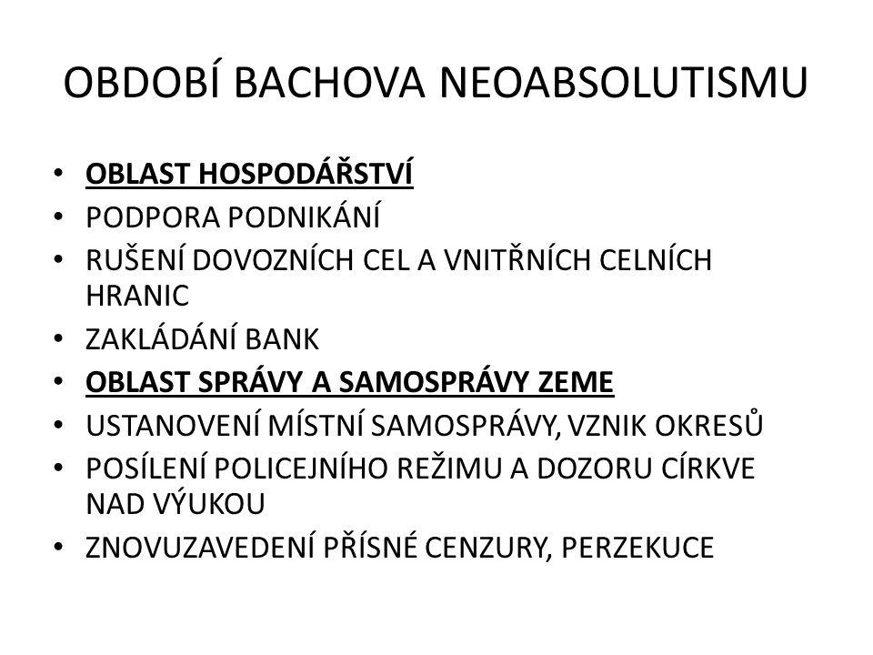 OBDOBÍ BACHOVA NEOABSOLUTISMU