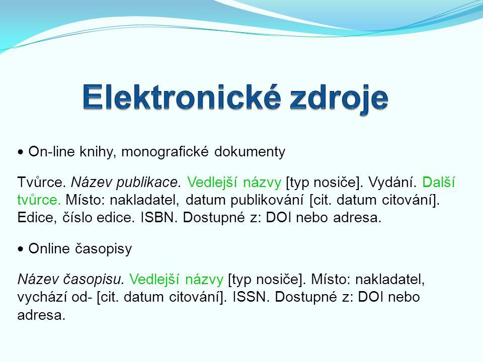 Elektronické zdroje  On‑line knihy, monografické dokumenty