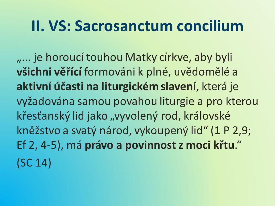 II. VS: Sacrosanctum concilium