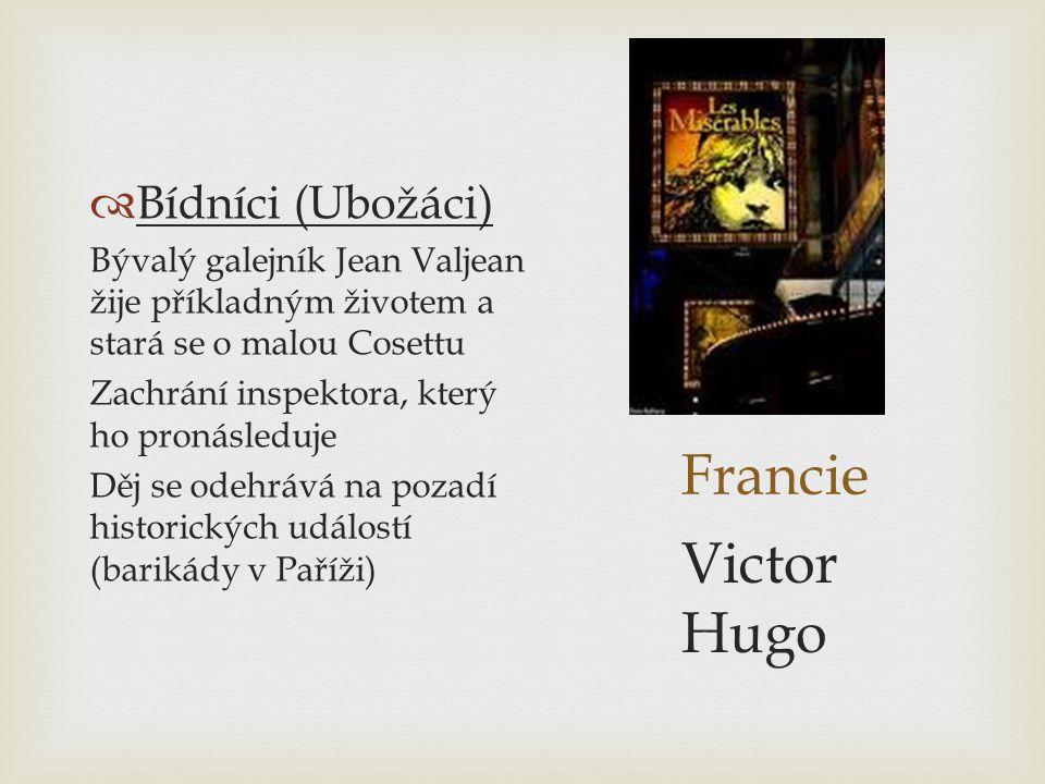 Francie Victor Hugo Bídníci (Ubožáci)