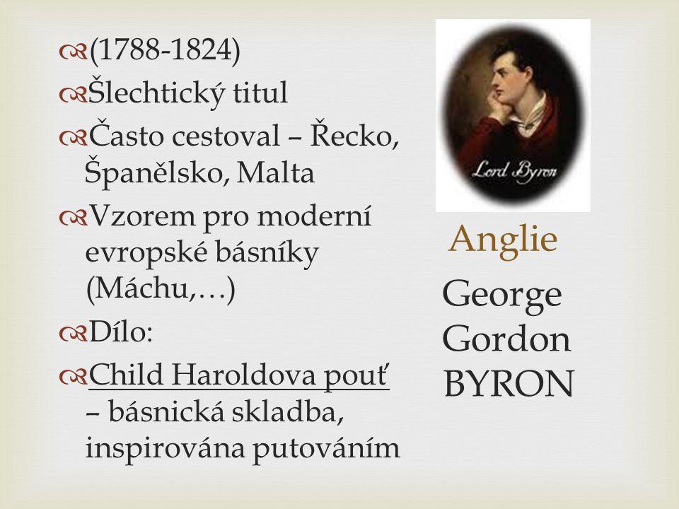 Anglie George Gordon BYRON (1788-1824) Šlechtický titul