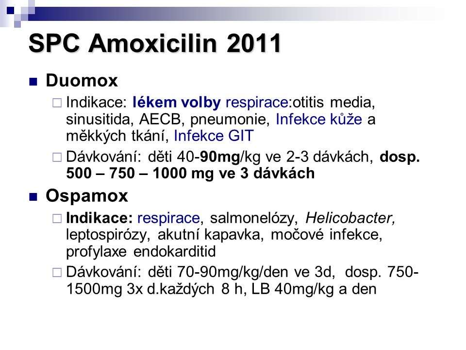 SPC Amoxicilin 2011 Duomox Ospamox