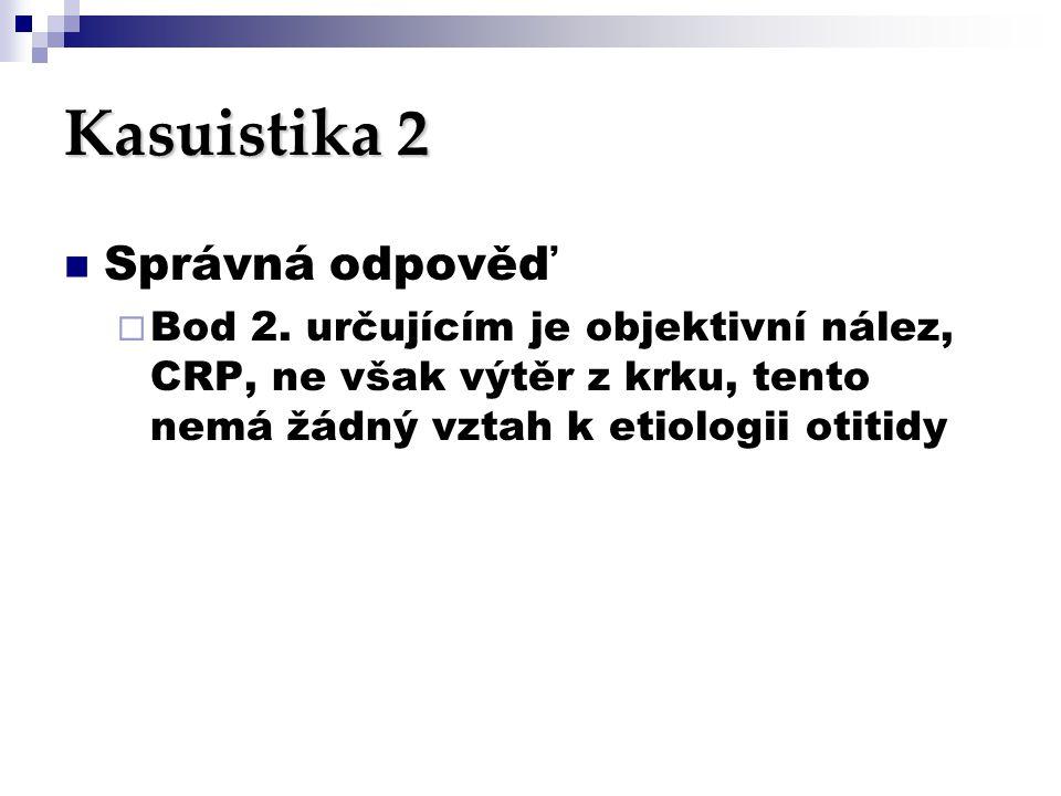 Kasuistika 2 Správná odpověď