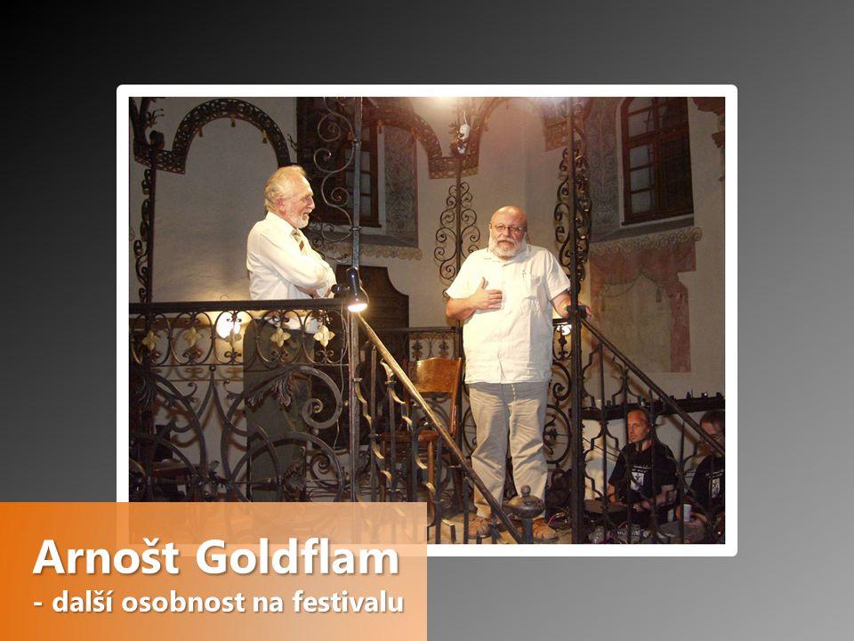 Arnošt Goldflam - další osobnost na festivalu