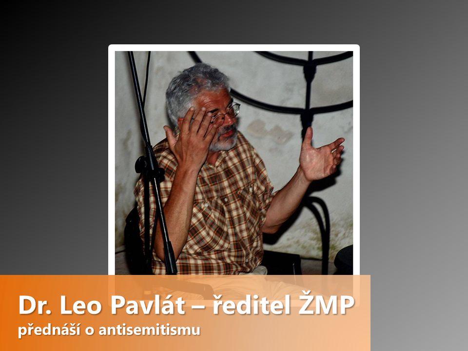 Dr. Leo Pavlát – ředitel ŽMP