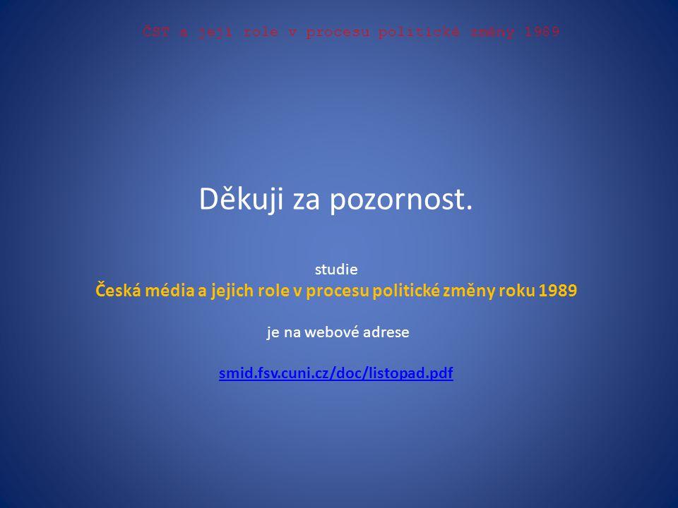 Česká média a jejich role v procesu politické změny roku 1989
