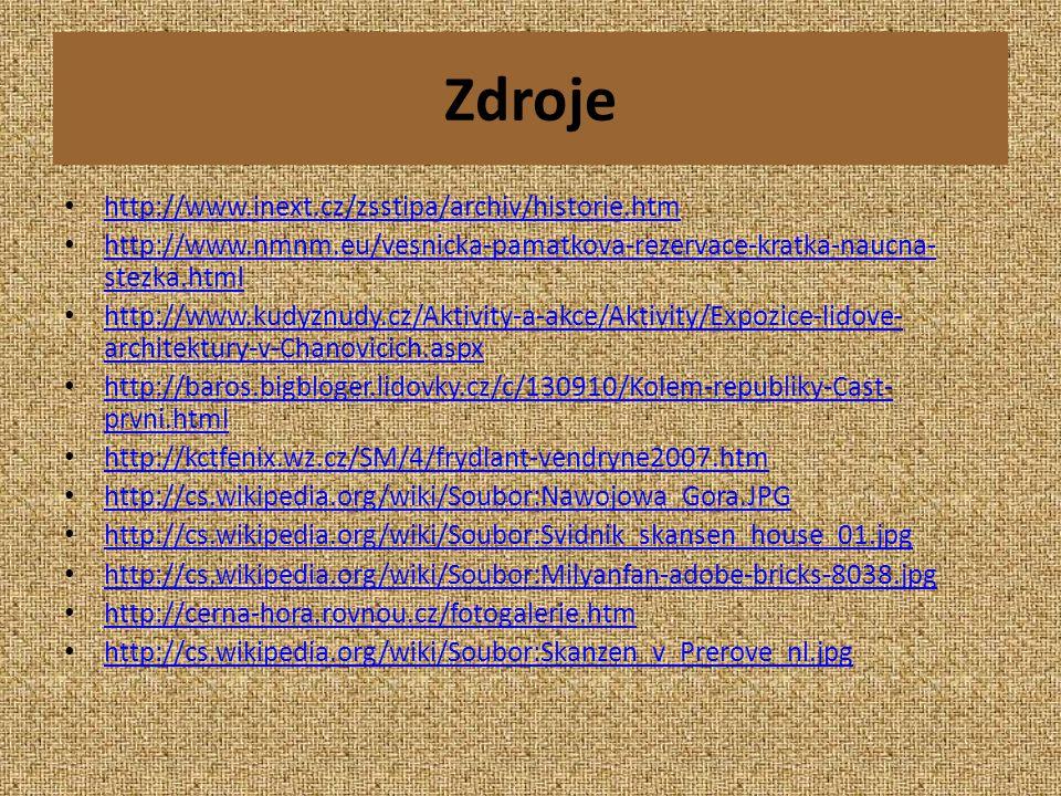 Zdroje http://www.inext.cz/zsstipa/archiv/historie.htm