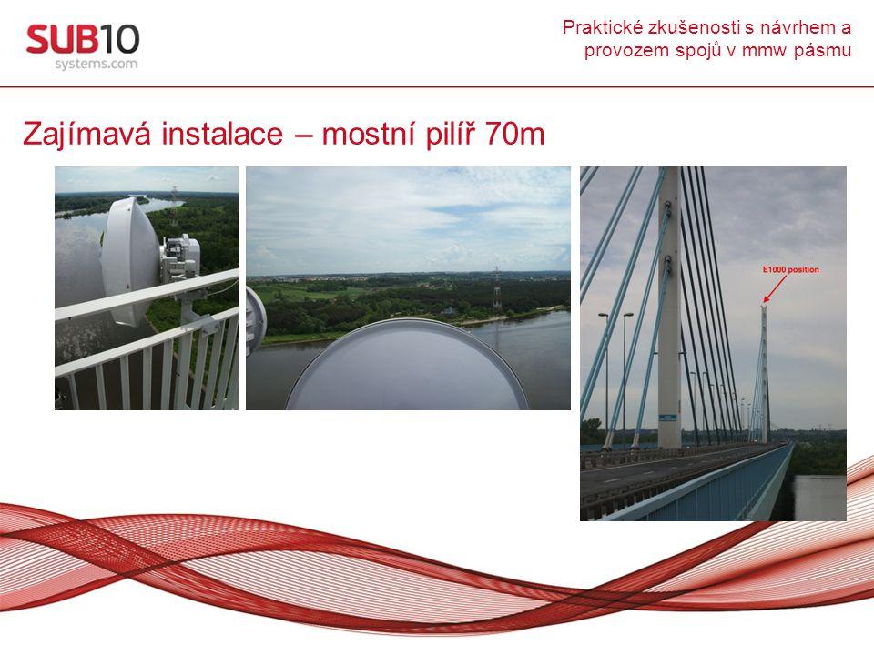 Zajímavá instalace – mostní pilíř 70m
