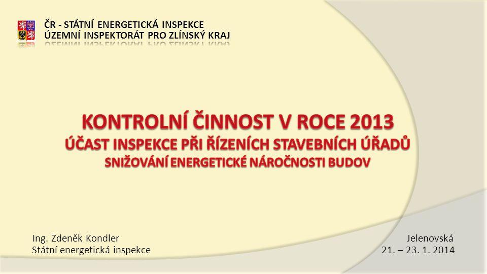 Státní energetická inspekce 21. – 23. 1. 2014