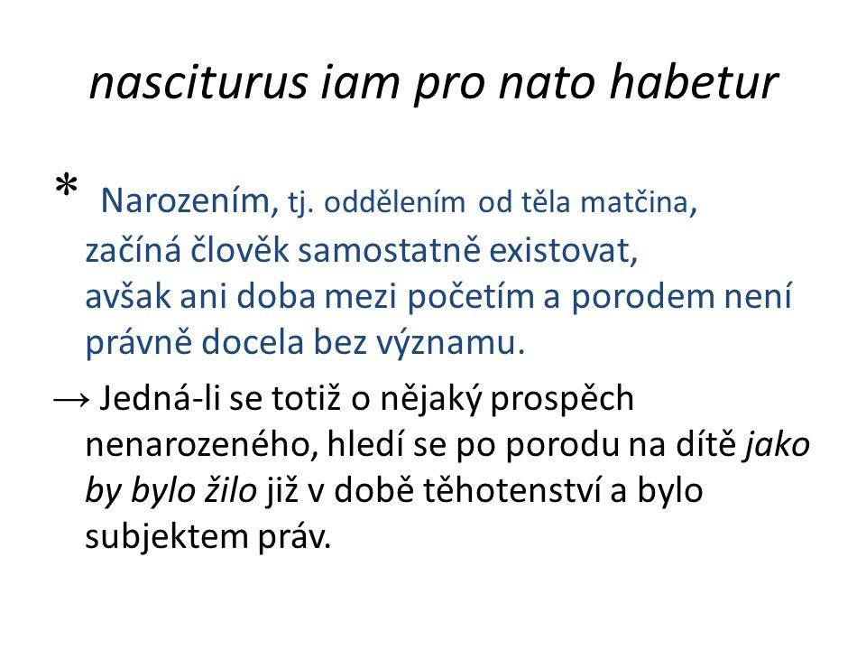 nasciturus iam pro nato habetur