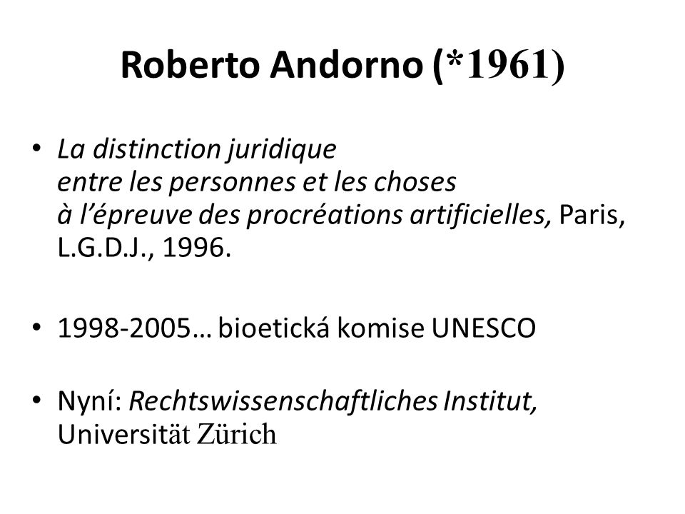 Roberto Andorno (*1961)