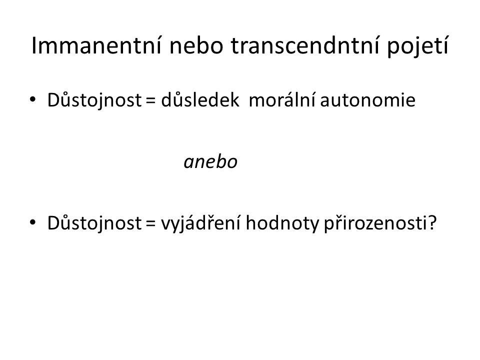 Immanentní nebo transcendntní pojetí