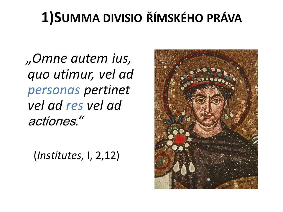 1)Summa divisio římského práva