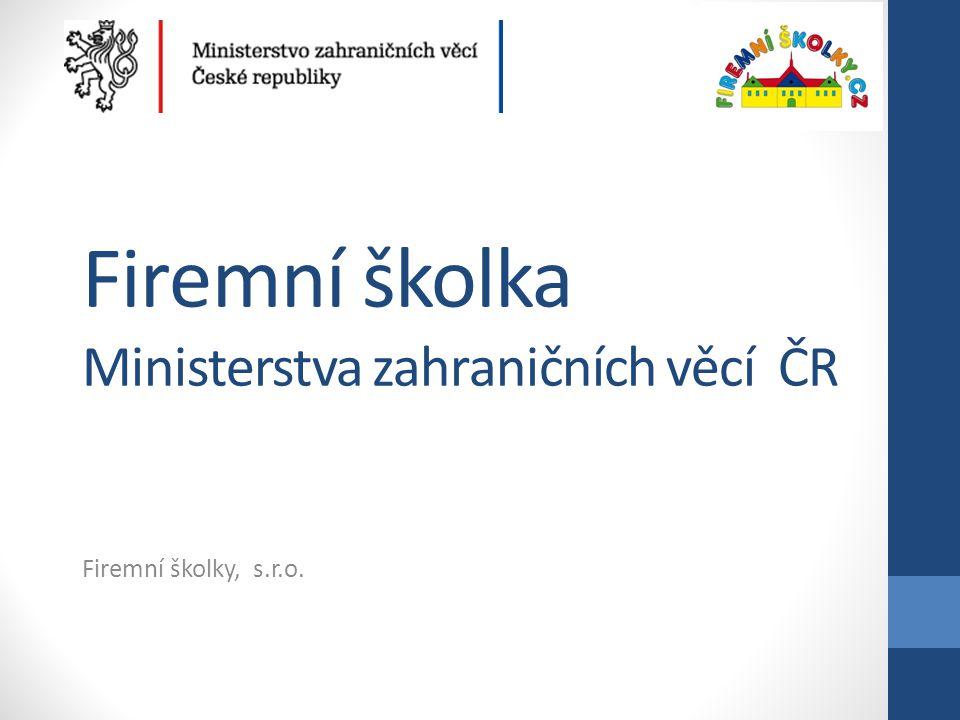Firemní školka Ministerstva zahraničních věcí ČR