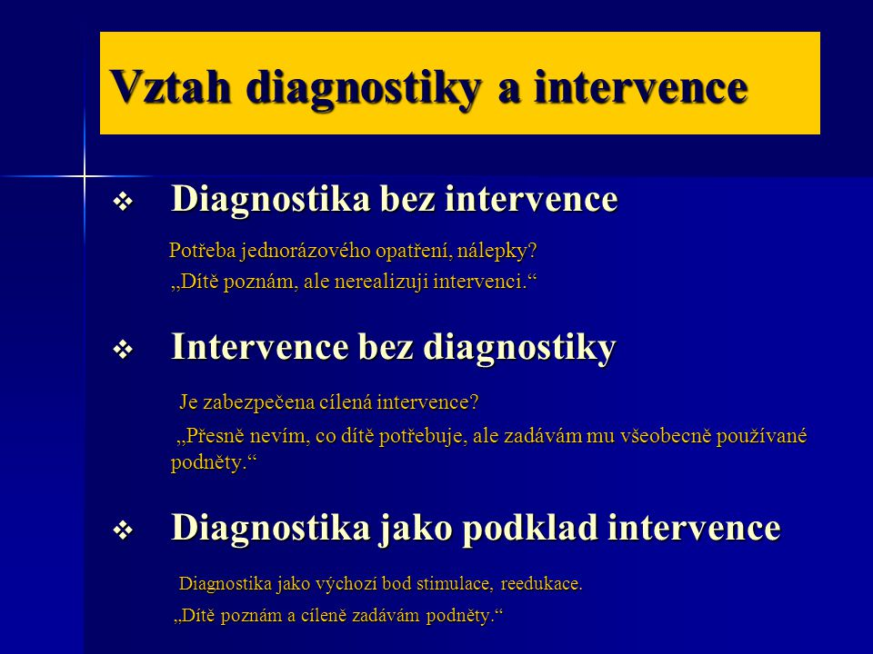 Vztah diagnostiky a intervence