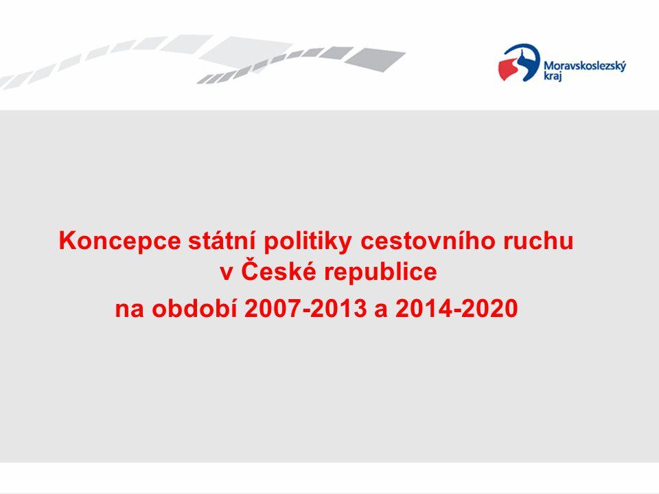 Koncepce státní politiky cestovního ruchu v České republice
