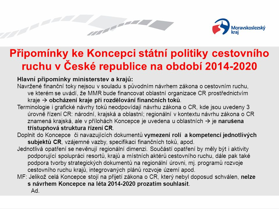 Připomínky ke Koncepci státní politiky cestovního ruchu v České republice na období 2014-2020