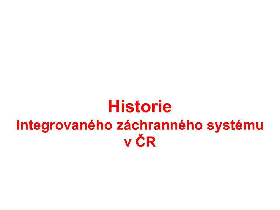 Historie Integrovaného záchranného systému v ČR