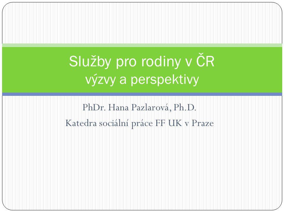 Služby pro rodiny v ČR výzvy a perspektivy