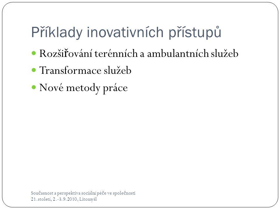 Příklady inovativních přístupů