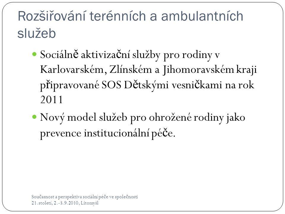 Rozšiřování terénních a ambulantních služeb
