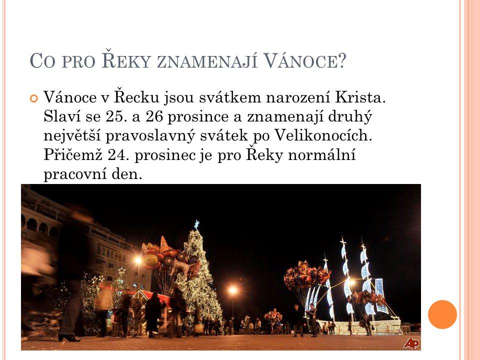 Co pro Řeky znamenají Vánoce