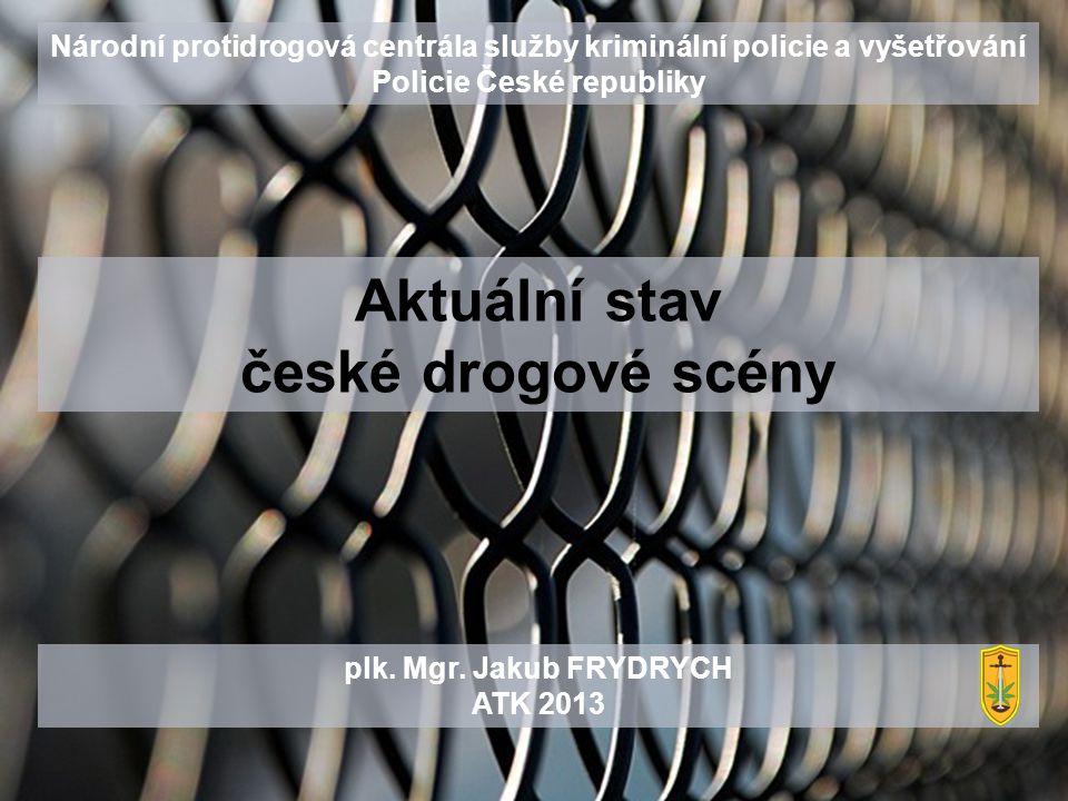Aktuální stav české drogové scény