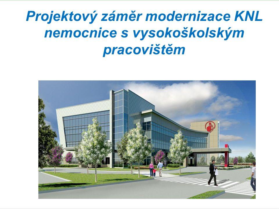 Projektový záměr modernizace KNL nemocnice s vysokoškolským pracovištěm