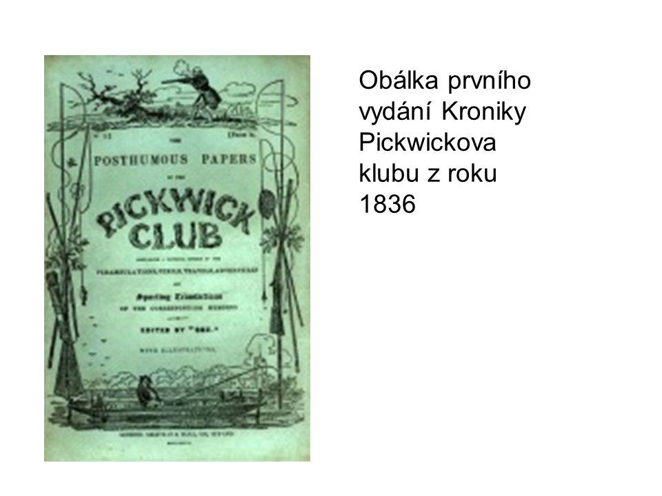 Obálka prvního vydání Kroniky Pickwickova klubu z roku 1836