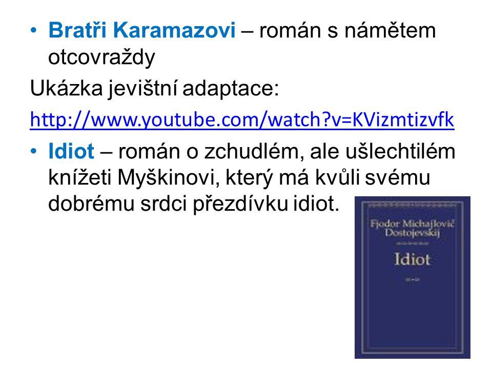 Bratři Karamazovi – román s námětem otcovraždy