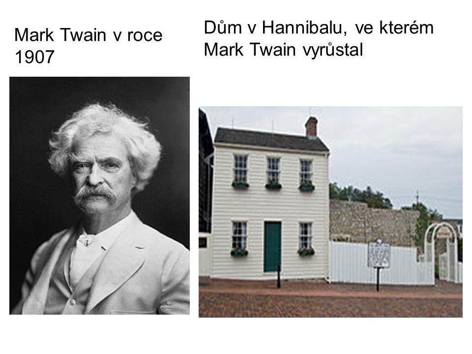 Dům v Hannibalu, ve kterém Mark Twain vyrůstal