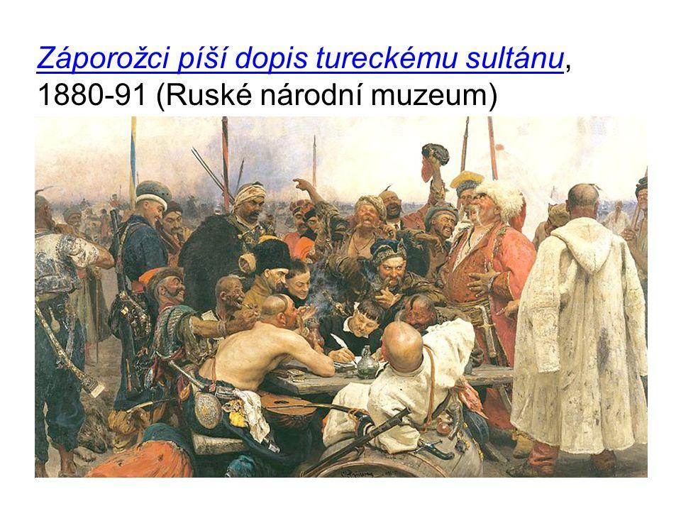 Záporožci píší dopis tureckému sultánu, 1880-91 (Ruské národní muzeum)