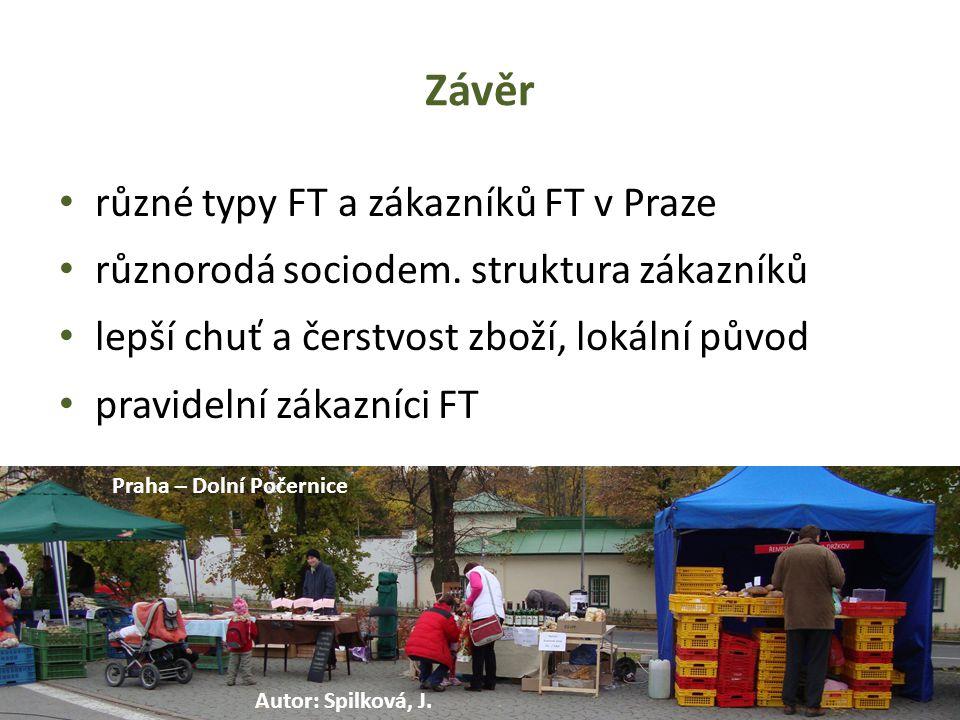 Závěr různé typy FT a zákazníků FT v Praze