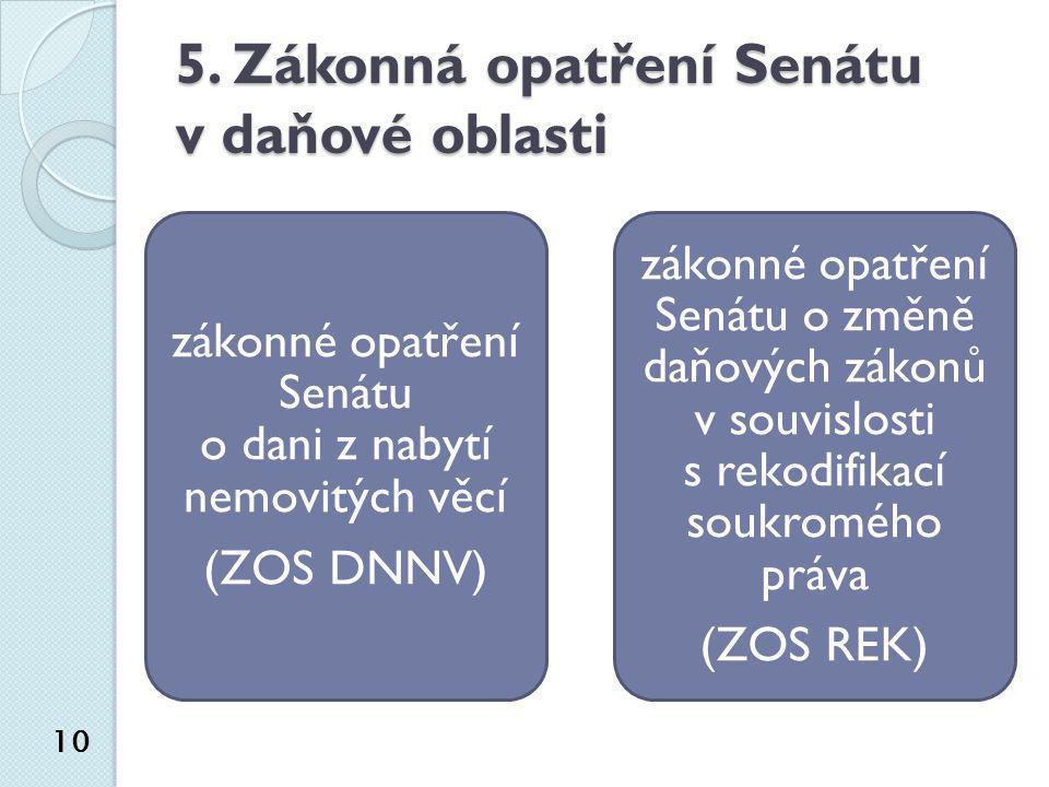 5. Zákonná opatření Senátu v daňové oblasti