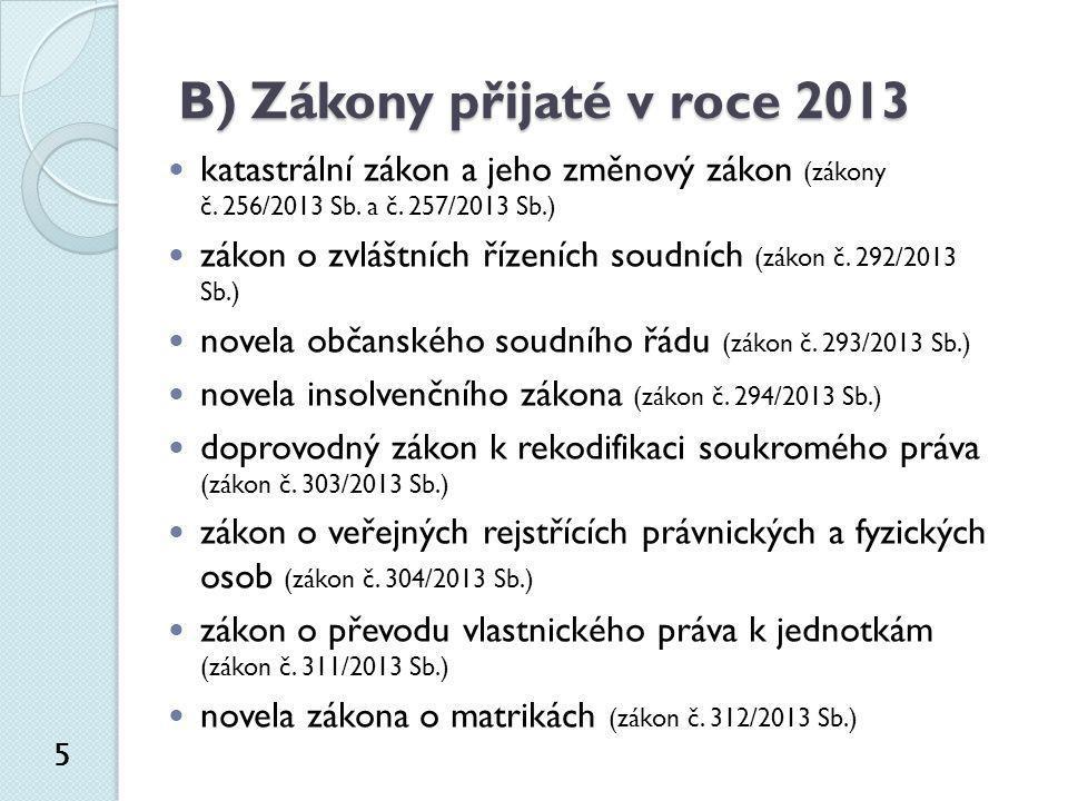 B) Zákony přijaté v roce 2013