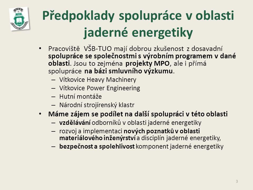 Předpoklady spolupráce v oblasti jaderné energetiky