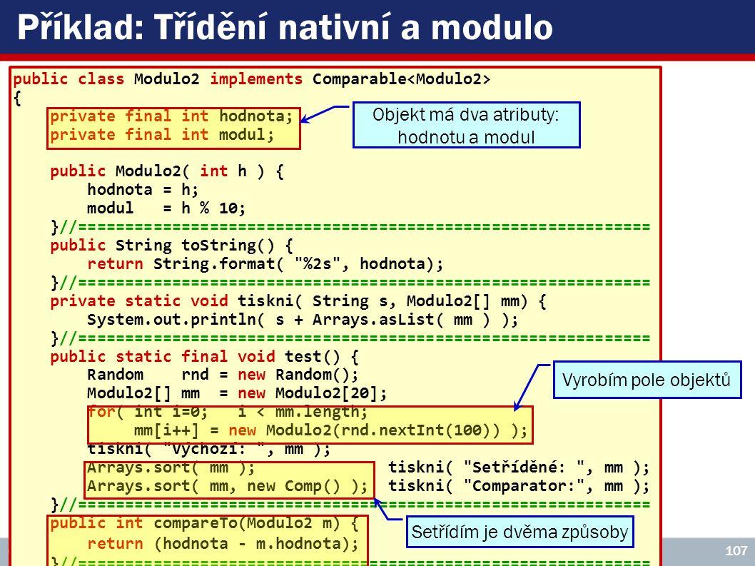 Příklad: Třídění nativní a modulo