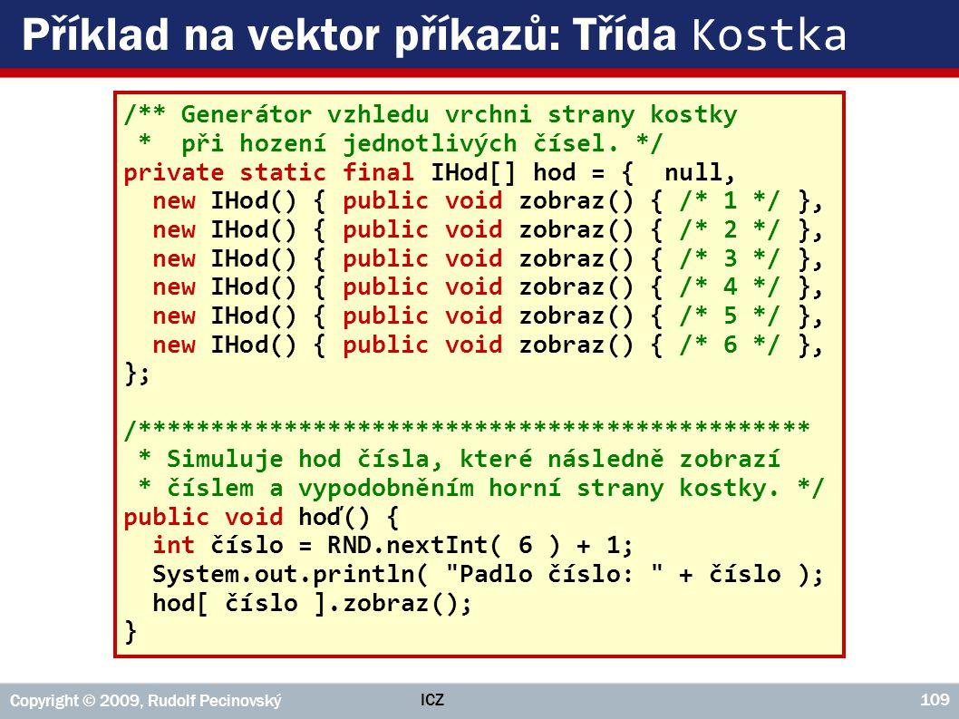 Příklad na vektor příkazů: Třída Kostka