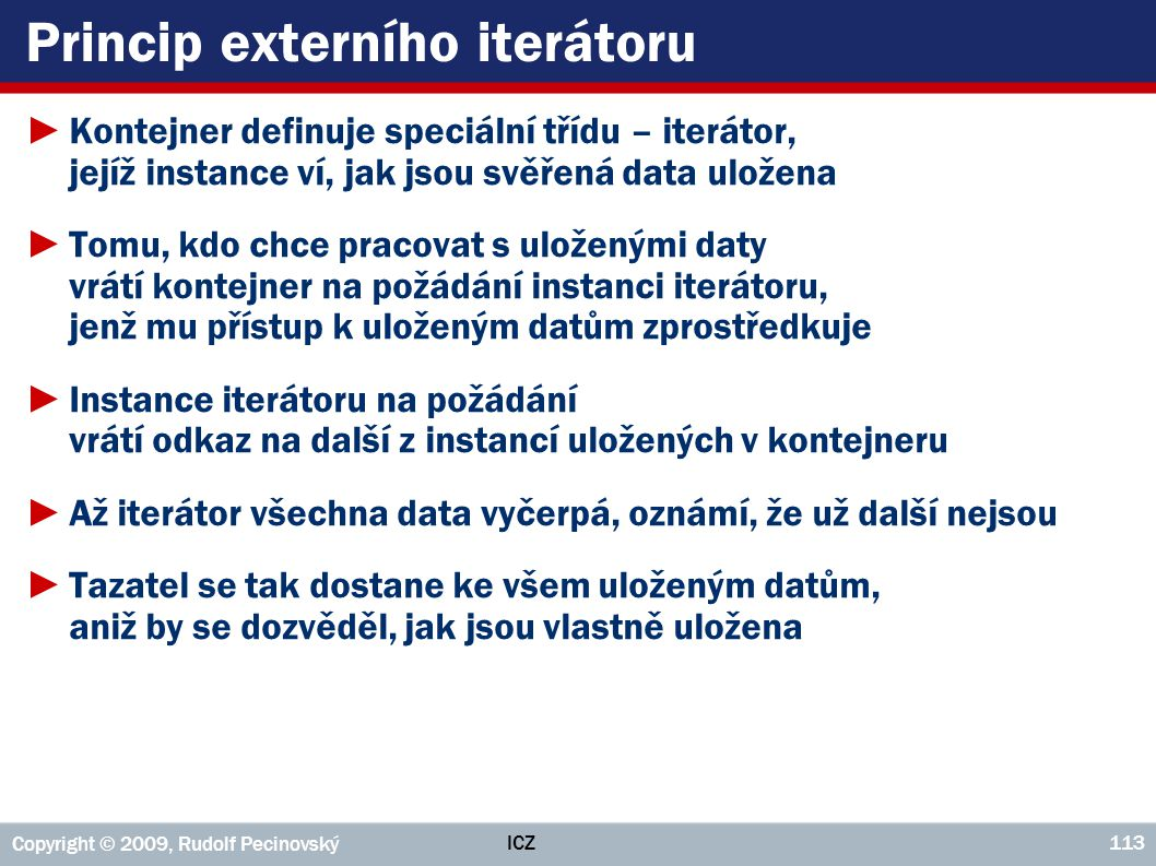 Princip externího iterátoru