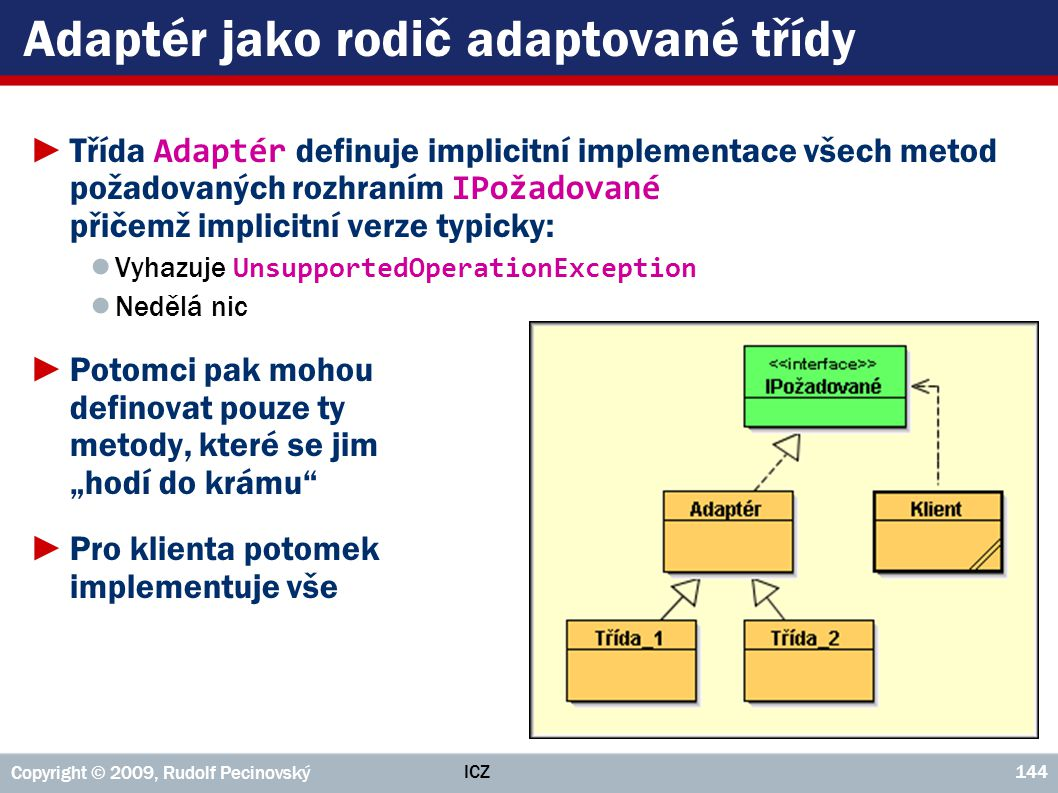 Adaptér jako rodič adaptované třídy
