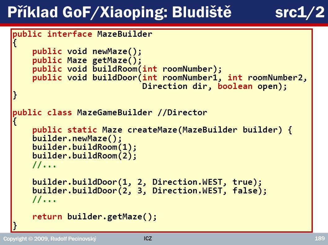 Příklad GoF/Xiaoping: Bludiště src1/2