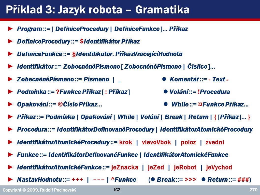 Příklad 3: Jazyk robota – Gramatika