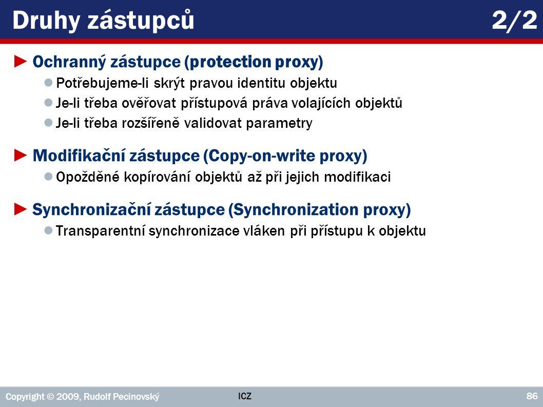Druhy zástupců 2/2 Ochranný zástupce (protection proxy)