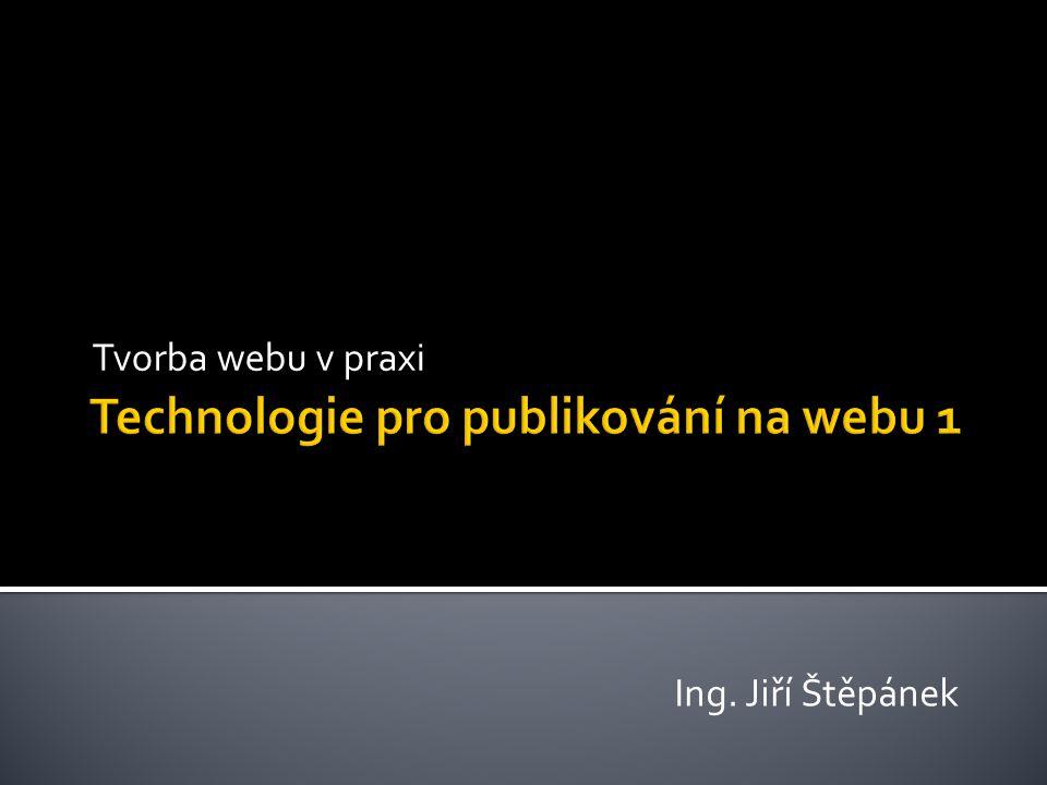 Technologie pro publikování na webu 1