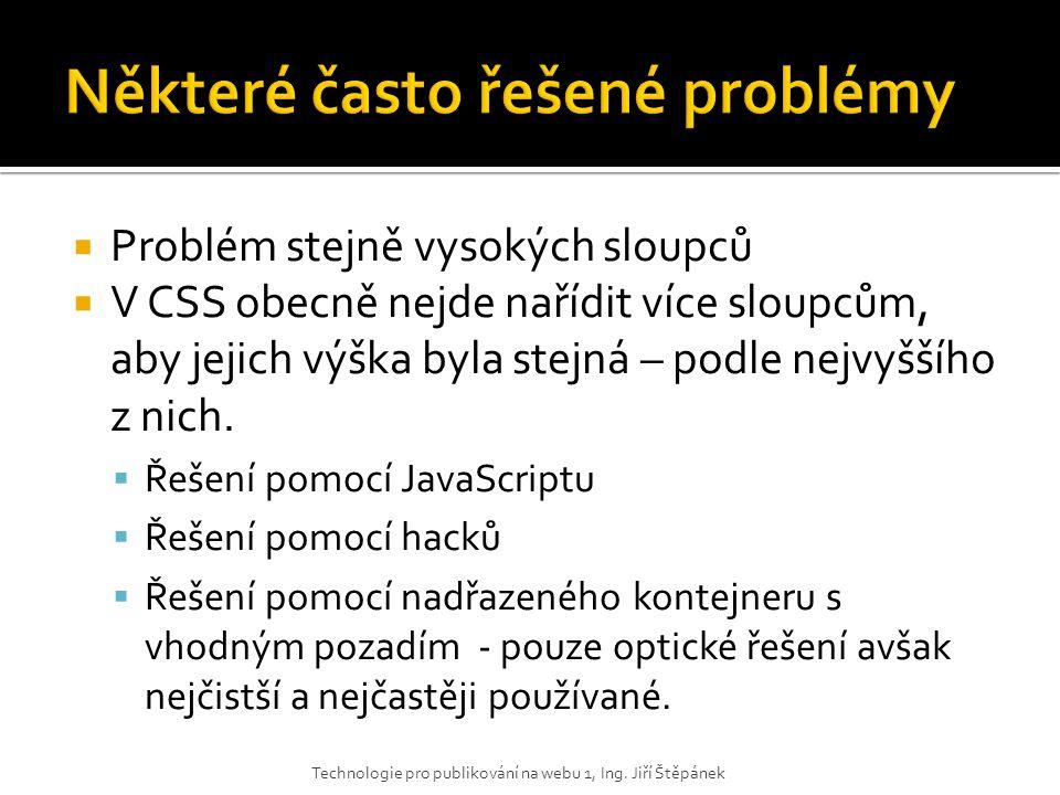 Některé často řešené problémy