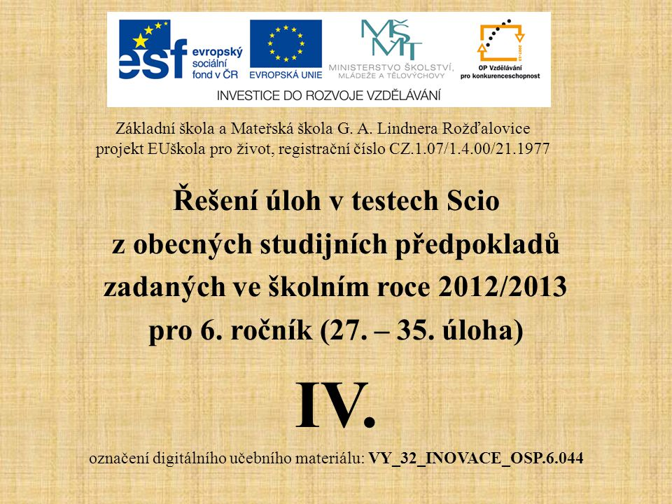 IV. Řešení úloh v testech Scio z obecných studijních předpokladů