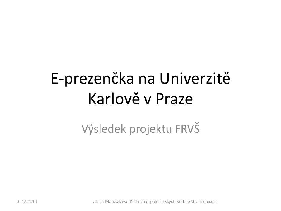 E-prezenčka na Univerzitě Karlově v Praze