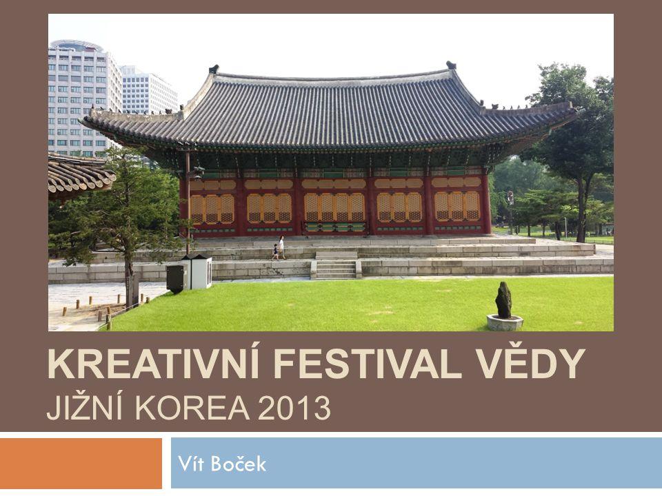 Kreativní festival vědy Jižní Korea 2013