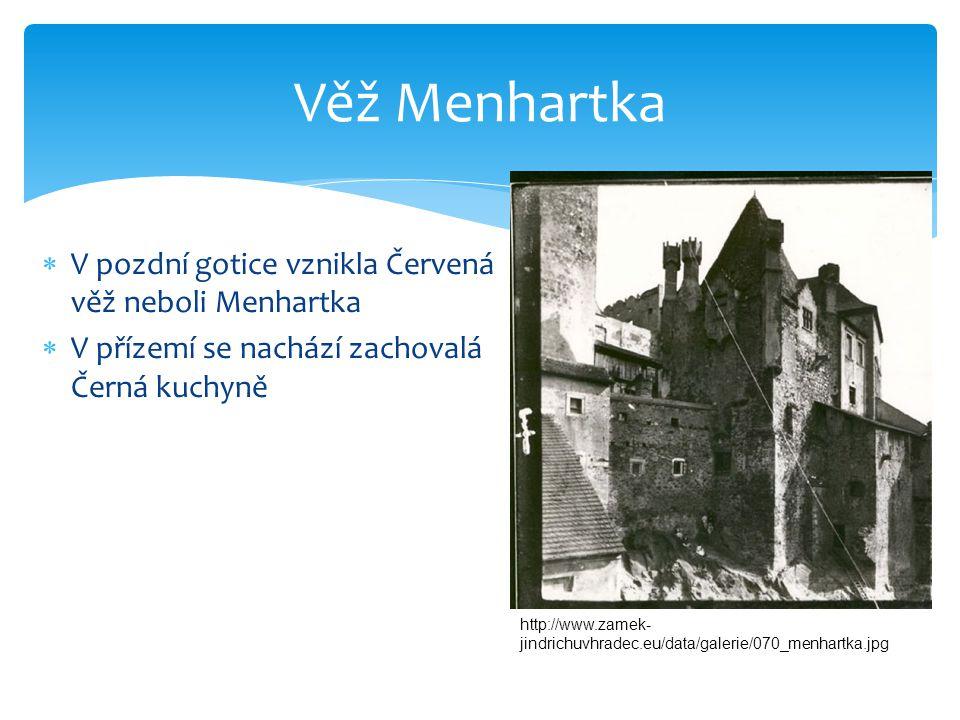 Věž Menhartka V pozdní gotice vznikla Červená věž neboli Menhartka