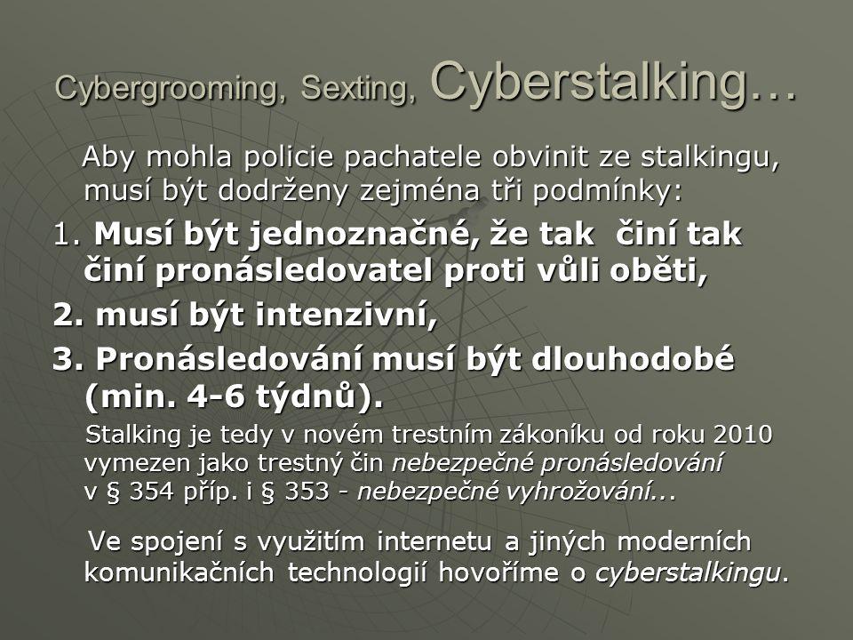 Cybergrooming, Sexting, Cyberstalking…